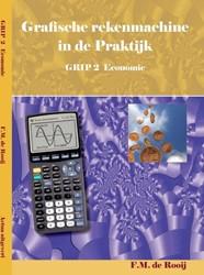 GRIP -grafische rekenmachine in de p raktijk Rooy, F.M. de