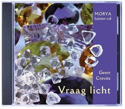 Morya luister-cd: Vraag licht Crevits, Geert