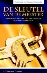 De sleutel van de Meester -overwinning over de dief van r ijkdom 'De geest van Mamm .Ferrell, L. Emerson