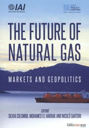 The future of natural gas -markets and geopolitics Colombo, Silvia