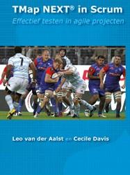 TMap NEXT in Scrum -effectief testen in agile proj ecten Aalst, Leo van der