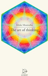 The art of thinking Mosmuller, Mieke