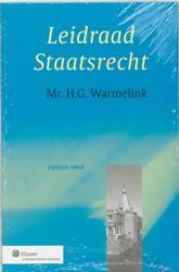 LEIDRAAD STAATSRECHT WARMELINK, H.G.