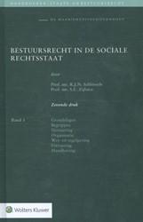 Bestuursrecht in de sociale rechtsstaat -Grondslagen, Begrippen, Normer ing, Organisatie, Wet- en rege Schlossels, R.J.N.