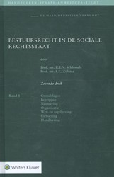 Bestuursrecht in de sociale rechtsstaat Schlossels, R.J.N.
