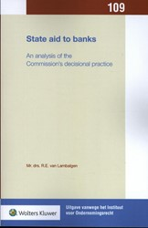 State aid to banks -An analysis of the Commission& s decisional practice Lambalgen, R.E. van