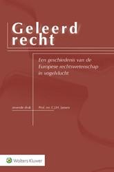 Geleerd Recht -een geschiedenis van de Europe se rechtswetenschap in vogelvl Bergh, G.C.J.J. van den