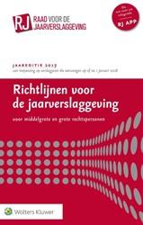 Richtlijnen voor de jaarverslaggeving, m -voor middelgrote en grote rech tspersonen