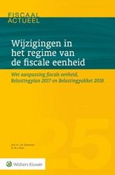 Wijzigingen in het regime van de fiscale -Wet aanpassing fiscale eenheid , Belastingplan 2017 en Belast Bouwman, J.N.