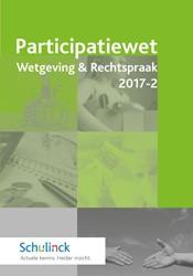 Participatiewet Wetgeving & Rechtspr -met toelichting en nadere rege lgeving