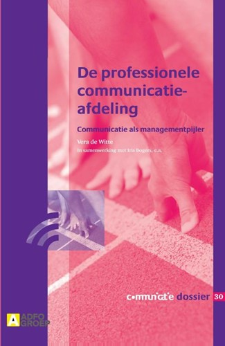 De professionele communicatieafdeling -Communicatie als managementpij ler