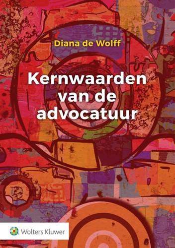 Kernwaarden van de advocatuur Wolff, Diana de