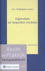 Recht en Praktijk - Vastgoedrecht Eigend Rodrigues Lopes, D.L.