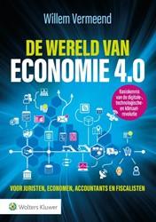 De wereld van economie 4.0 -voor juristen, economen, accou ntants en fiscalisten - basisk