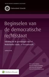 Beginselen van de democratische rechtsst -inleiding tot de grondslagen v .h. Nederlandse staats- en bes Burkens, M.C.