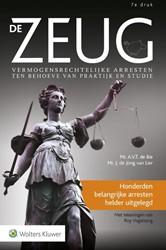 De Zeug -vermogensrechtelijke arresten ten behoeve van praktijk en st Bie, A.V.T. de