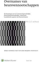 Overnames van beursvennootschappen -Beschouwingen over de vennoots chapsrechtelijke, financieel t Brauw, Christiaan de