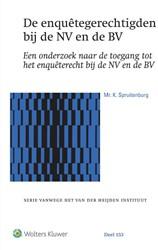 De enquetegerechtigden bij de NV en de B -Een onderzoek naar de toegang tot het enqueterecht bij de N Spruitenburg, K.