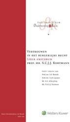 Vertrouwen in het burgerlijke recht -Liber Amicorum Prof. mr. S.C.J .J. Kortmann