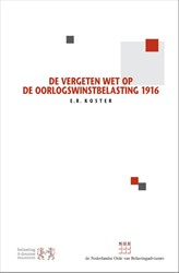 De vergeten Wet op de Oorlogswinstbelast Koster, E.R.