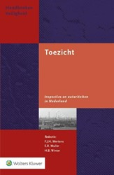 Toezicht -inspecties en autoriteiten in Nederland