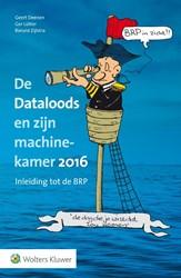 De Dataloods en zijn machinekamer 2016 -inleiding tot de BRP
