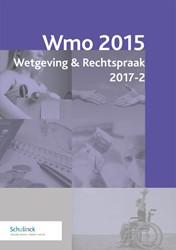 Wmo Wetgeving & Rechtspraak  2017-2 -met toelichting en nadere rege lgeving