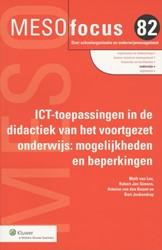 Meso focus ICT-toepassingen in de didact -mogelijkheden en beperkingen Someren, Marjolein van