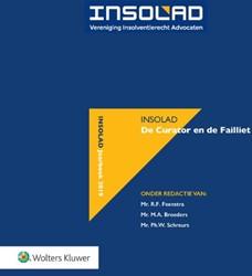 De curator en de failliet -Insolad Jaarboek Feenstra, R.F.