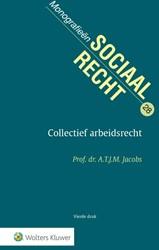 Collectief arbeidsrecht Jacobs, A.T.J.M.