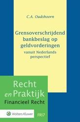 Grensoverschrijdend bankbeslag op geldvo -vanuit Nederlands perspectief