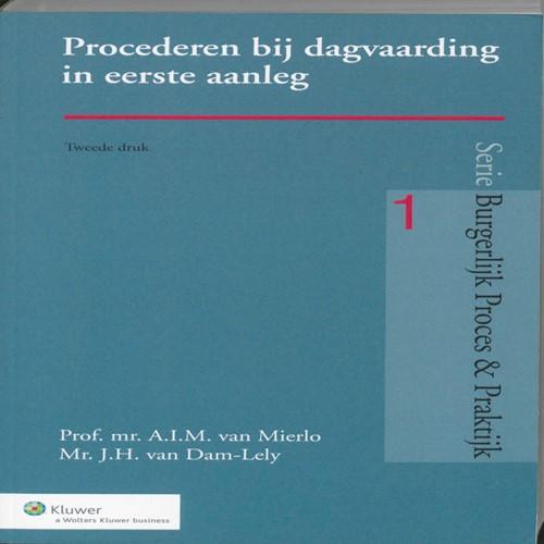 Procederen bij dagvaarding in eerste aan Mierlo, A.I.M. van