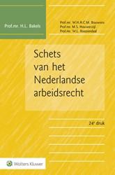 Schets van het Nederlandse arbeidsrecht Bakels, H.L.