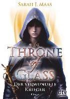 Throne of Glass 06 - Der verwundete Krie Maas, Sarah J.