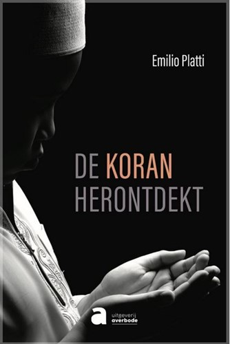 De Koran herontdekt Platti O.P., Emilio