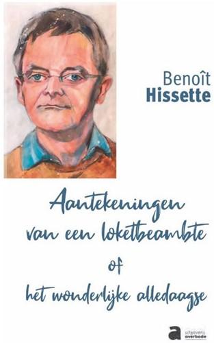 Aantekeningen van een loketbeamte of het Hissette, Benoit