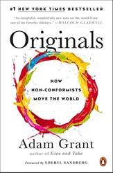 Originals -How Non-Conformists Move the W orld Grant, Adam