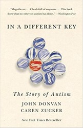 In a Different Key -The Story of Autism Donvan, John