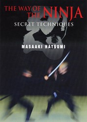 The Way of the Ninja -Secret Techniques Hatsumi, Masaaki