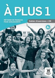 A plus ! 1 - Cahier d'exercices