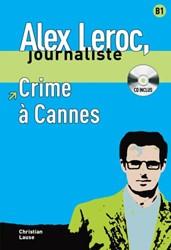 Alex Leroc - Crime a Cannes.  Lecture +