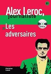 Alex Leroc - Les adversaires + CD