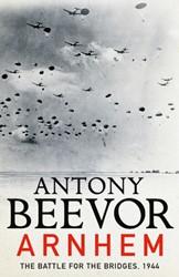 Arnhem -The Last German Victory Beevor, Antony