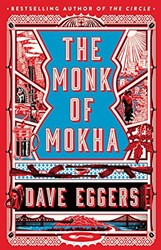 Monk of Mokha Eggers, Dave