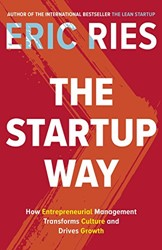 The Startup Way Ries, Eric