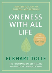 Oneness With All Life Tolle, Eckhart