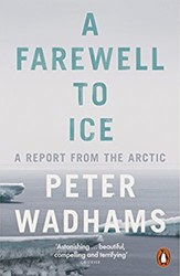Farewell to Ice Wadhams, Peter