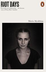 Riot Days Alyokhina, Maria