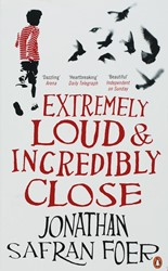 Extremely Loud and Incredibly Close Foer, Jonathan Safran