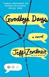 Goodbye Days Zentner, Jeff
